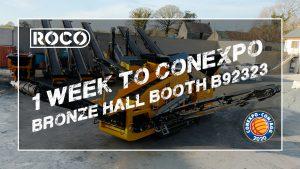 one week till conexpo 2020 roco crushers and screeners scalpers